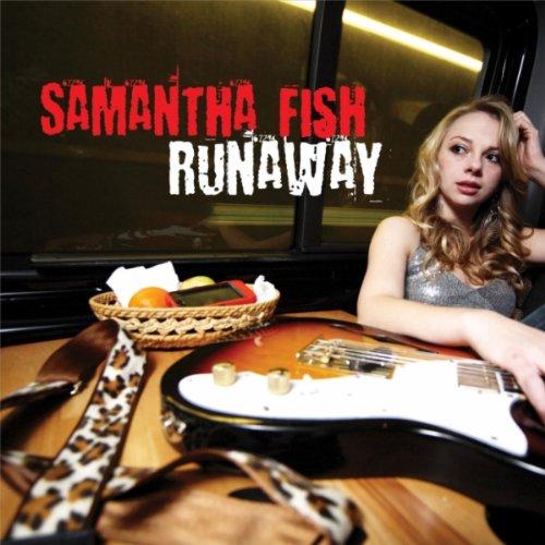 Samantha Fish - Runaway