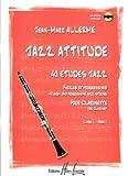 echange, troc Jean-Marc Allerme - Jazz attitude Volume 1 - clarinette