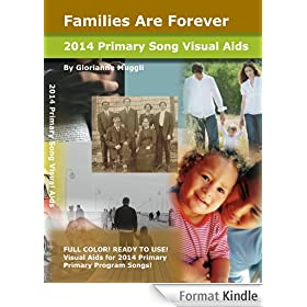 2014 Primary Song Visual Aids: Families Are Forever (2014 Primary Theme) (English Edition)