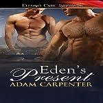 Eden's Present | Adam Carpenter