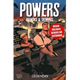 Powers, Tome 8 : L�gendespar Brian Michael Bendis