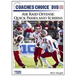 Air Raid Offense: Quick Passes and Screens