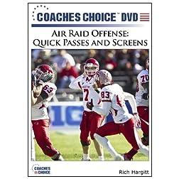 Air Raid Offense: Quick Passes and Screens