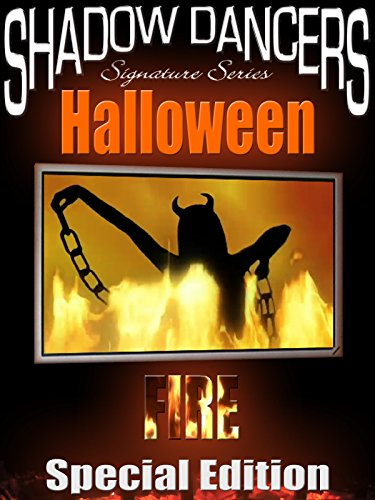 Shadow Dancers Halloween Fire (Special Edition)