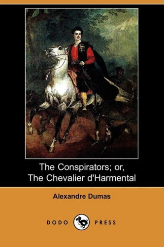 The Conspirators: or, The Chevalier d'Harmental