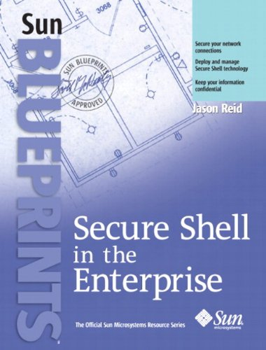Secure Shell in the Enterprise (Official Sun Microsystems Resource)