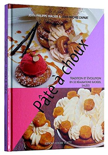 """Livre """"Pâte à choux"""" de J. Ph. Walser et J. M. Zapart"""
