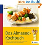 Das Almased-Kochbuch: ber 130 Rezept...