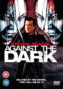 Against The Dark [DVD]