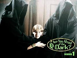 Are You Afraid Of The Dark - Season 1