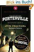 Porterville - Folge 01: Mystery-Thriller