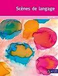 Sc�nes de langage PS et MS