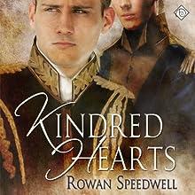Kindred Hearts | Livre audio Auteur(s) : Rowan Speedwell Narrateur(s) : Paul Morey