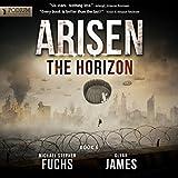 The Horizon: Arisen, Book 6 (Unabridged)