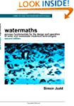 Watermaths: Process Fundamentals for...