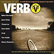 Verb: An Audioquarterly, Volume 1, No. 1 | [Robert Olen Butler, James Dickey, Thomas Lux, Ha Jin]