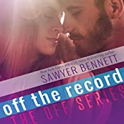 Off the Record | Sawyer Bennett