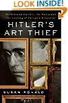 Hitler's Art Thief: Hildebrand Gurlit...