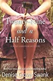 Twenty-Nine and a Half Reasons: Rose Gardner Mystery Book Two