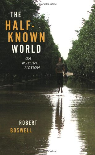 Image of The Half-Known World: On Writing Fiction