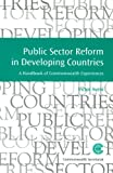 img - for Public Sector Reform in Developing Countries: Handbook of Commonwealth Experiences (Managing the Public Service Strategies for Improvement Series : No. 14) book / textbook / text book
