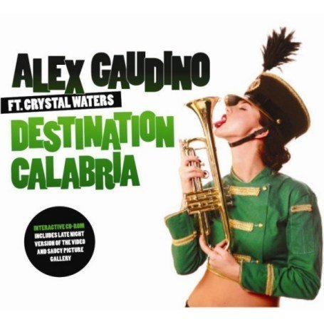 Alex Gaudino - Destination Calabria (2007 Remix).Up By Robledo.Dj Lyrics - Zortam Music
