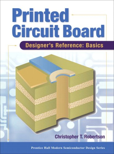 Free book downloads to the computer Printed Circuit Board Designer's Reference; Basics 9780130674814 PDB (English literature) by Chris Robertson