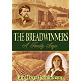 The Breadwinners (A Family Saga of Love, Lust and Betrayal) ~ Jan Hurst-Nicholson