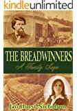 The Breadwinners (A Family Saga of Love, Lust and Revenge)