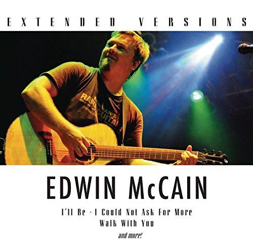 Edwin Mccain - Extended Versions: Edwin Mccain - Zortam Music