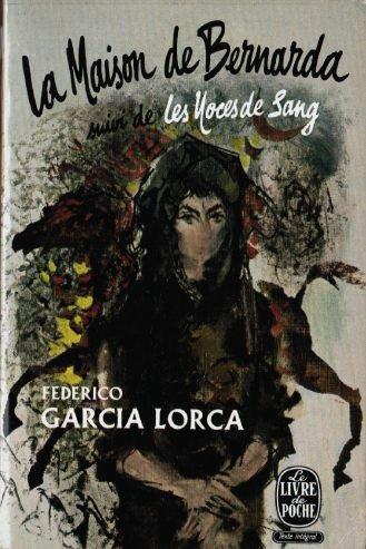 federico-garcia-lorca-la-maison-de-bernarda-alba-ela-casa-de-bernarda-albae-traduction-dandre-belami