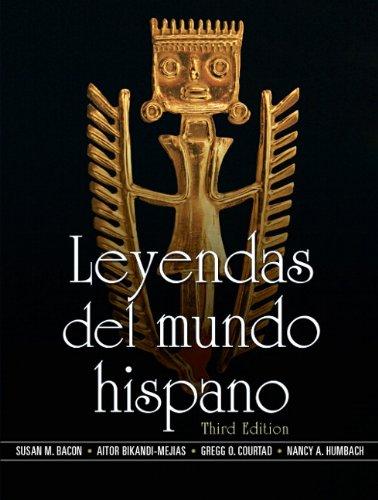 Leyendas del mundo hispano (3rd Edition) (Spanish Edition)