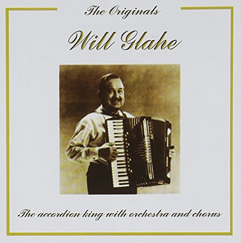 Will Glahe - Accordion King With His Orchestra - Zortam Music