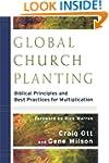 Global Church Planting: Biblical Prin...