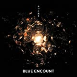 �����ƌ�����BLUE ENCOUNT