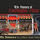The History of Dschinghis Khan