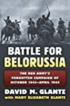 Battle for Belorussia: The Red Army's...