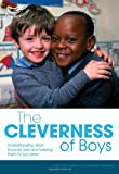 The Cleverness of Boys (Early Years Library) (1408114682) by Bayley, Ros