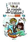 Le monde selon Walden : 8 millions de followers par Blanvillain