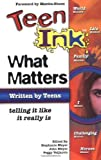 Teen Ink What Matters (0757300634) by Meyer, Stephanie H.