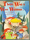 img - for There Was a Wee Woman . . . (Melanie Kroupa Books) book / textbook / text book