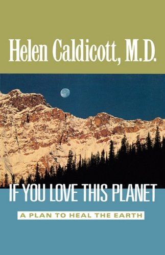 if-you-love-this-planet-a-plan-to-heal-the-earth