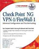 img - for Check Point NG VPN-1/Firewall-1: Advanced Configuration and Troubleshooting book / textbook / text book