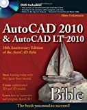 img - for AutoCAD 2010 and AutoCAD LT 2010 Bible 1st (first) Edition by Finkelstein, Ellen published by Wiley (2009) book / textbook / text book