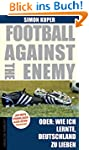 Football against the enemy Oder: Wie...