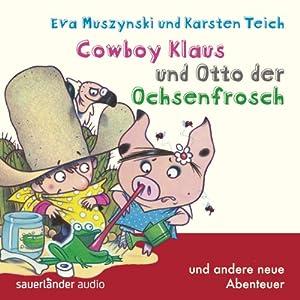 Cowboy Klaus und Otto der Ochsenfrosch Hörspiel