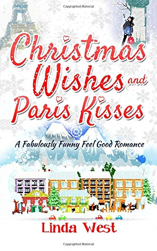Christmas Wishes and Paris Kisses: A Fabulous Feel Good Comedy Christmas Romance (Love on Kissing Bridge Mountain) (Volume 5) (Good Kiss compare prices)