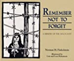 Remember Not To Forget: A Memory of t...