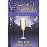 Champagne For Buzzards A Sherri Travis Mysteryby Phyllis Smallman