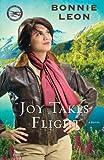 Joy Takes Flight: A Novel (Alaskan Skies)
